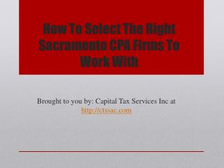 How To Select The Right Sacramento CPA Firms To Work With