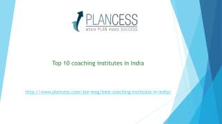 Top 10 iit jee coaching institute in India