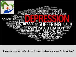 """Depression Awareness: signs, causes and treatments """