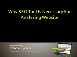Why SEO Tool Is Necessary For Analyzing Website