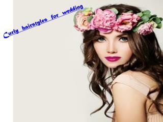 Curly hairstyles for wedding