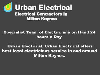 Specialist Team of Electricians on Hand 24 hours a Day.