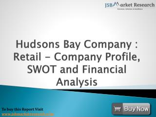 Financial Analysis of Hudsons Bay: JSBMarketResearch