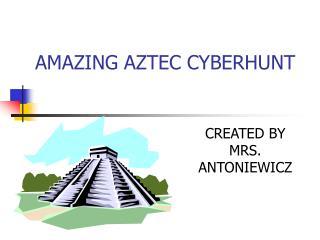 AMAZING AZTEC CYBERHUNT