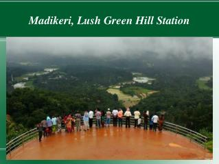 Places to visit in madikeri