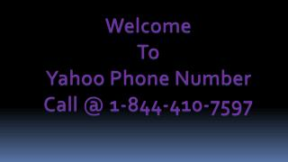 Yahoo Phone Number USA & Canada | 1-844-410-7597
