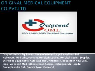 ORIGINAL MEDICAL EQUIPMENT CO