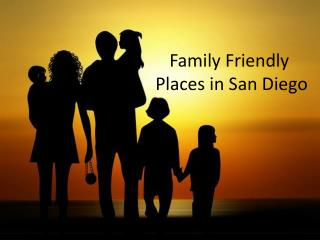 Family Friendly Places in San Diego