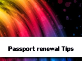 Passport renewal Tips
