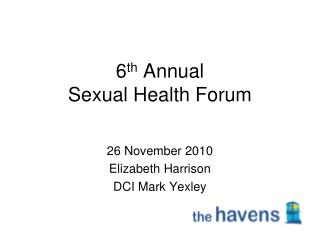 6th Annual  Sexual Health Forum