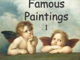 Famous Paintings  I