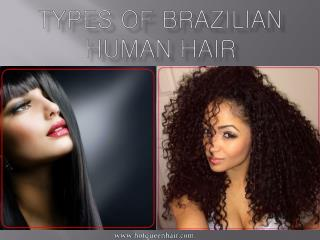 Types of Brazilian human Hair