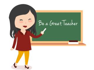 Be a Great Teacher