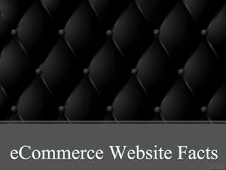 eCommerce Website Facts