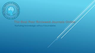 The Best Peer Reviewed Journals Online