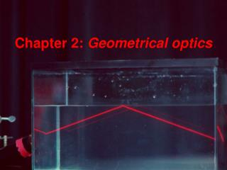 Chapter 2: Geometrical optics
