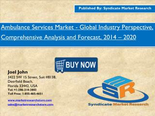 Ambulance Services Market 2014 – 2020 Global Industry Perspective, Comprehensive Analysis and Forecast