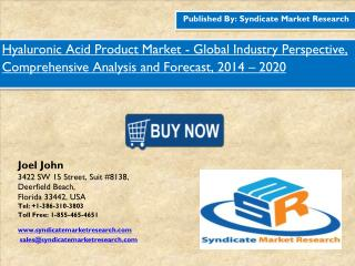 Hyaluronic Acid Product Market - Global Industry Perspective, Comprehensive Analysis and Forecast, 2014 – 2020
