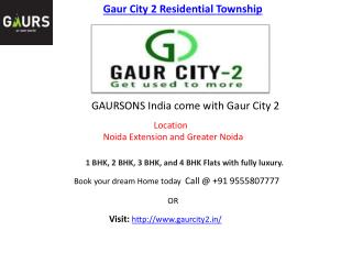 Gaur City 2 Residential Township Noida Extension