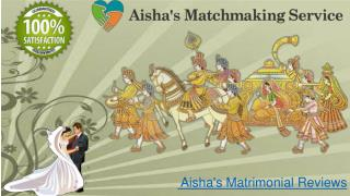 Aisha's matrimonial original reviews