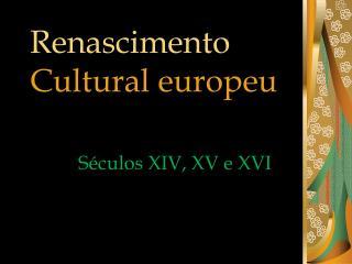 Renascimento Cultural europeu