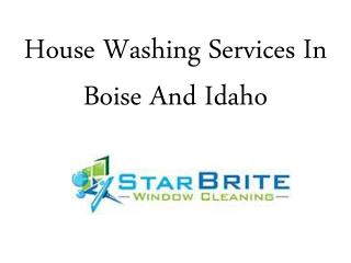 House Washing Services In Boise And Idaho