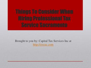Things To Consider When Hiring Professional Tax Service Sacramento
