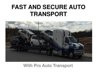 Fast And Secure Auto Transport