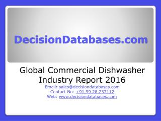 Commercial Dishwasher Market Research Report: Global Analysis 2016-2021