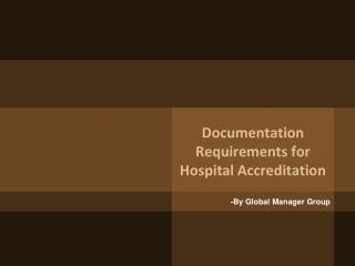 Documentation Requirement for Hospital Accreditation
