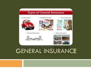 Why general cover is a must for your belongings?