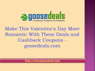 Make This Valentine's Day More Romantic With These Deals and Cashback Coupons - Goosedeals