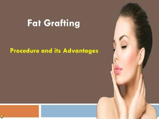 Fat Grafting Procedure and its Advantages