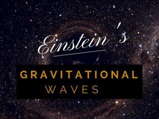 Einstein's gravitational waves