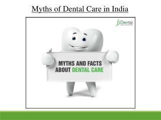 Myths of Dental Care in India
