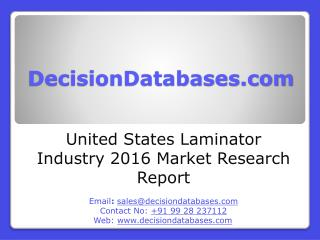 United States Laminator Industry- Size, Share and Market Forecasts 2020