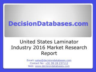United States Laminator Industry- Size, Share and Market Forecasts 2020