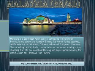 MALAYSIA (3N/4D)