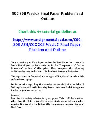 UOP SOC 308 Week 3 Final Paper Problem and Outline