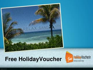 Free Holiday Vouchers India