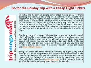 Go for the Holiday Trip with a Cheap Flight Tickets
