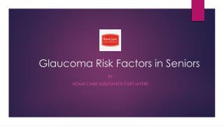 Glaucoma Risk Factors in Seniors