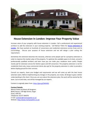 House Extension In London: Improve Your Property Value