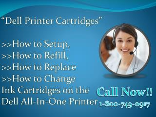 How to setup, refill, replace or change ink cartridges on the dell all in-one printer