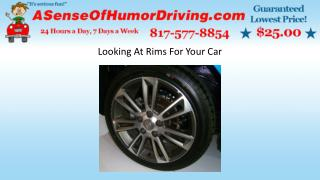 Looking At Rims For Your Car