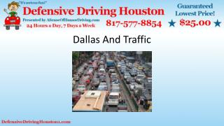 Dallas and Traffic