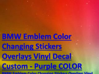 BMW Emblem Color Changing Stickers Overlays Vinyl Decal Custom - Purple COLOR