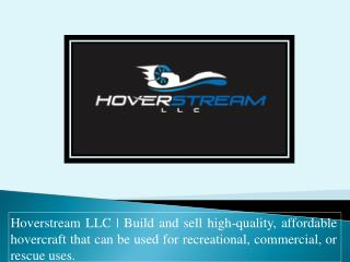 Hoverstream LLC | Trusted partner | Reliable and  Durable Hovercraft