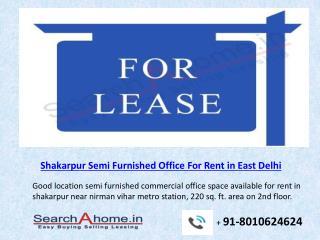 Shakarpur Semi Furnsihed Office For Rent in East Delhi