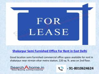 Semi Furnished Office For Rent in East Delhi